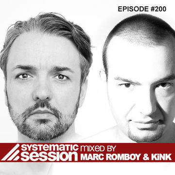 2013-03-08 - Marc Romboy & KiNK - Systematic Session 200.jpg