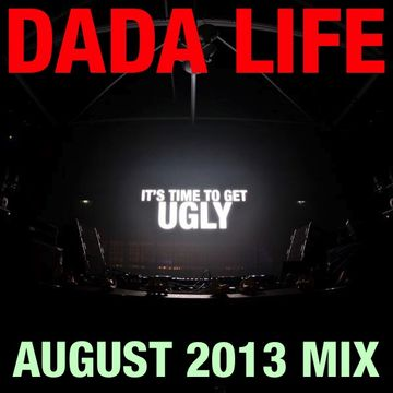 2013-08-09 - Dada Life - August Promo Mix.jpg
