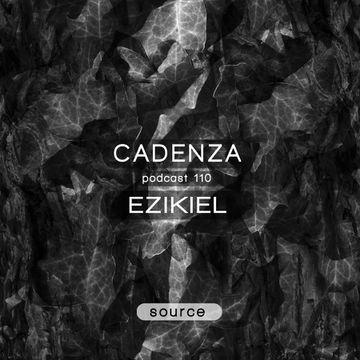 2014-04-03 - Ezikiel - Cadenza Podcast 110 - Source.jpg