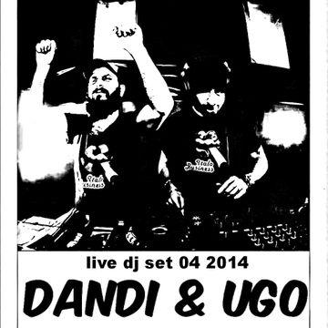 2014-04-08 - Dandi & Ugo - Live DJ Set 04 2014 (Promo Mix).jpg