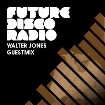2014-04-14 - Anna Wall, Walter Jones - Future Disco Radio 041.jpg