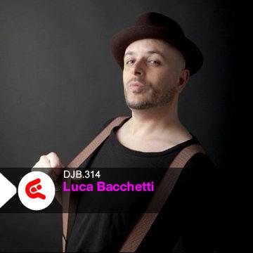 2014-06-23 - Luca Bacchetti - DJBroadcast Podcast 314.jpg