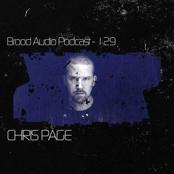 2014-07-01 - Chris Page - Brood Audio Podcast (BAP129).jpg