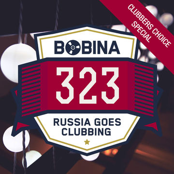 2014-12-20 - Bobina - Russia Goes Clubbing 323 (Clubbers Choice Special).jpg