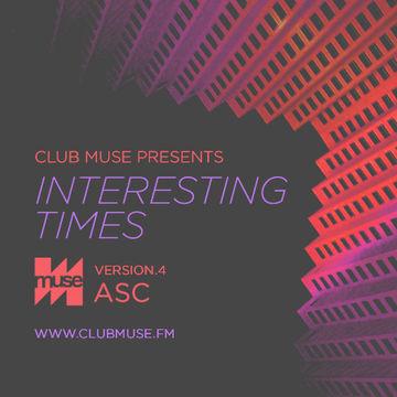 2010-05-12- ASC - Club Muse Presents Interesting Times- Version.4.jpg