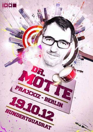 2012-10-19 - Dr. Motte @ Hundertquadrat.jpg