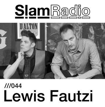 2013-08-01 - Lewis Fautzi - Slam Radio 044.jpg