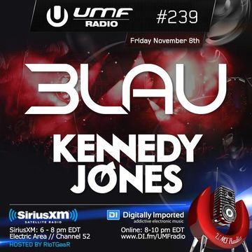 2013-11-08 - 3LAU, Kennedy Jones - UMF Radio 239 -2.jpg