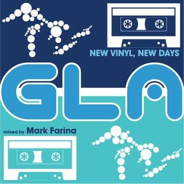 2014-04-16 - Mark Farina - New Vinyl, New Days (GLA Podcast 45).jpg