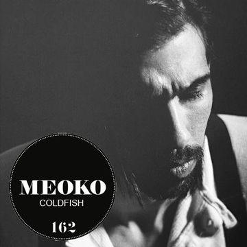 2014-09-12 - Coldfish - Meoko Podcast 162.jpg