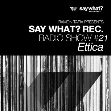 2014-10-17 - Ettica - Say What Podcast 021.jpg