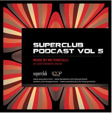 2012-03-15 - Nic Fanciulli - Superclub Podcast Vol.5.jpg
