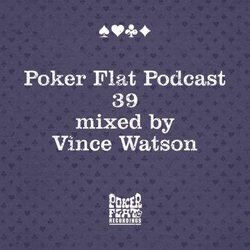 2014-03-28 - Vince Watson - Poker Flat Podcast 39.jpg