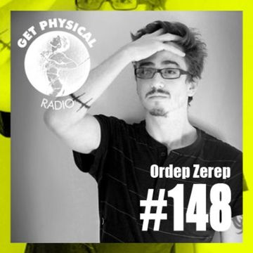 2014-05-13 - Ordep Zerep - Get Physical Radio 148.jpg