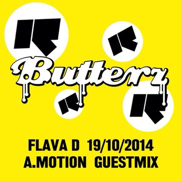 2014-10-19 - Flava D, A.Motion - Butterz, Rinse FM.jpg