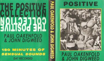 1995 - Paul Oakenfold, John Digweed - The Positive Collection Vol 1.jpg