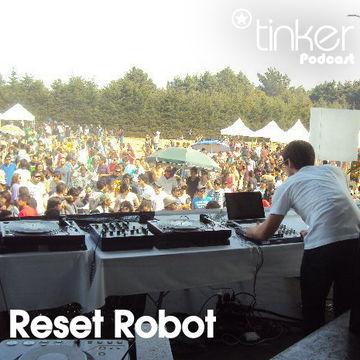 2011-04-20 - Reset Robot - Tinker Podcast.jpg