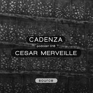 2012-05-02 - Cesar Merveille - Cadenza Podcast 018 - Source.jpg