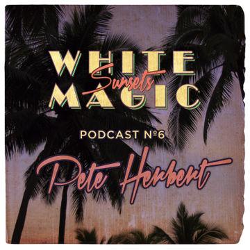 2013-12-11 - Pete Herbert - White Magic Sunsets Podcast Nº6.jpg