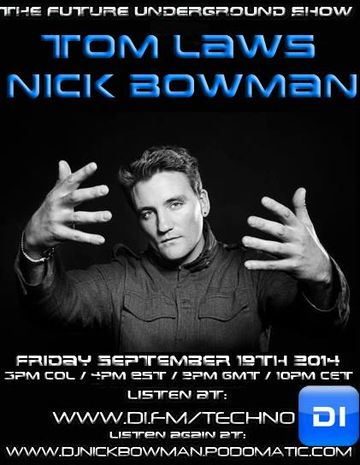 2014-09-19 - Nick Bowman, Tom Laws (Salvador) - The Future Underground Show.jpg