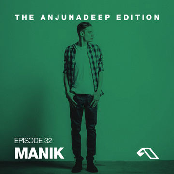 2014-12-19 - M A N I K - The Anjunadeep Edition 032.jpg