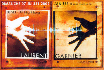 2002-07-07 - Laurent Garnier @ l'An-Fer, Dijon Front.jpg