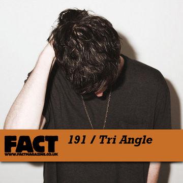 2010-10-08 - Tri Angle - FACT Mix 195.jpg