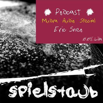 2011-11-12 - Eric Sneo - Spielstaub Podcast 008.Lila (Mudra Audio Special).jpg