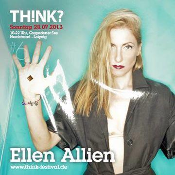 2013-07-28 - Ellen Allien @ THINK.jpg