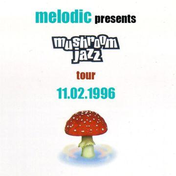 1996-11-02 - Mark Farina @ Mushroom Jazz Tour 11, Melodic.jpg