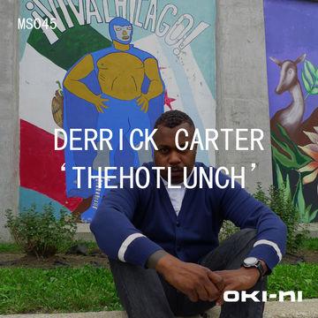 2011-09-30 - Derrick Carter - THEHOTLUNCH (oki-ni MS045).jpg