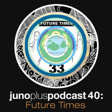 2012-08-01 - Call Super - Juno Plus Podcast 40.jpg