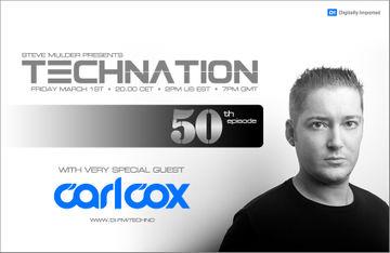 2013-03-01 - Steve Mulder, Carl Cox - Technation 050 (March 2013).jpg