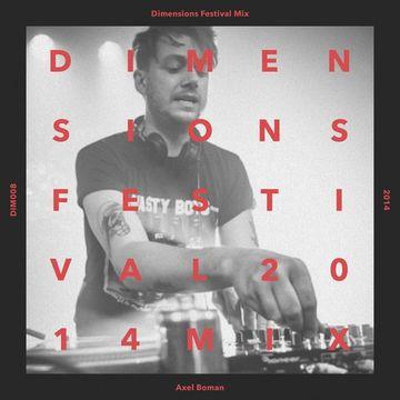 2014-04-23 - Axel Boman - Dimensions Festival 2014 Mix Series 8.jpg