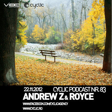 2012-11-22 - AndrewZ & Royce - Cyclic Podcast 83.jpg