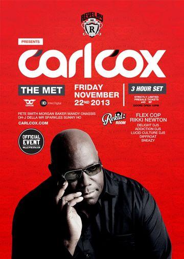 2013-11-22 - Carl Cox @ The Met.jpg