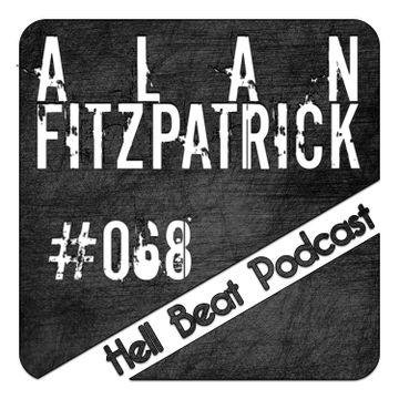 2013-12-02 - Alan Fitzpatrick - Hell Beat Podcast 068.jpg