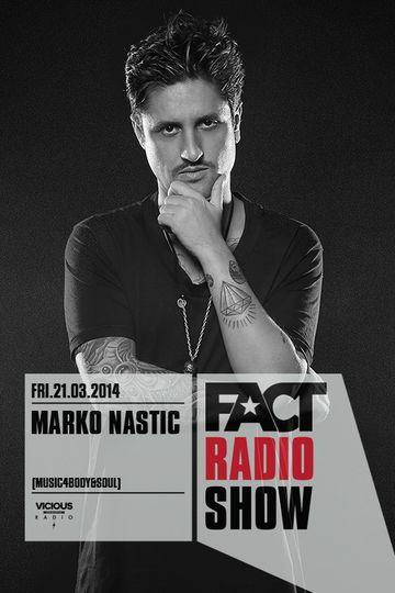 2014-03-21 - Marko Nastic - FACT Radio Show.jpg