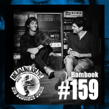 2014-07-29 - Bambook - Get Physical Radio 159.jpg