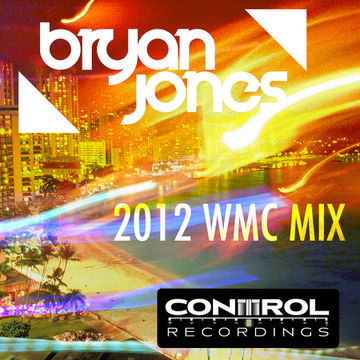 2012-03-17 - Bryan Jones - WMC 2012 Mix (Promo Mix).jpg