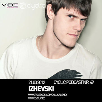 2012-03-21 - Izhevski - Cyclic Podcast 49.jpg