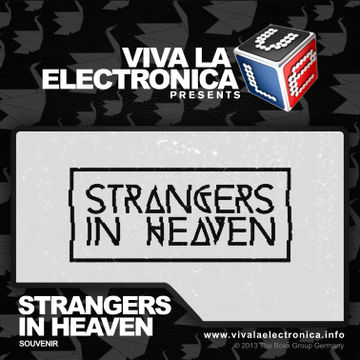 2013-06-26 - Strangers In Heaven - Souvenir Music Special (Viva La Electronica).jpg