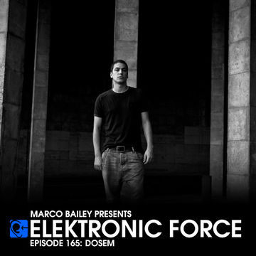 2014-02-06 - Dosem - Elektronic Force Podcast 165.jpg