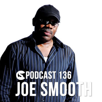 2014-05-30 - Joe Smooth - Clubbingspain Podcast 136.jpg