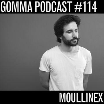 2014-06-18 - Moullinex - Gomma Podcast 114.jpg