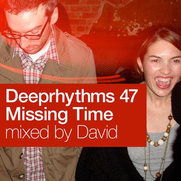 2008-07-23 - David - Missing Time - Deeprhythms Resident Mix 47.jpg