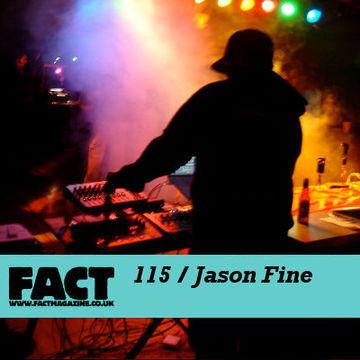 2010-01-15 - Jason Fine - FACT Mix 115.jpg
