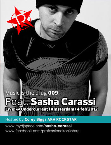2011-02-04 - Sasha Carassi @ Undercurrent, Amsterdam (Music Is The Drug 009, 2012-02-07).jpg