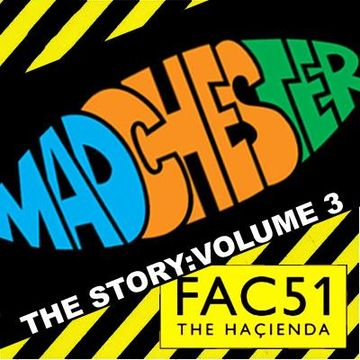 2012-06 - DJ System-D - The Story, Volume 3 Madchester & Hacienda Golden Age (Promo Mix).jpg