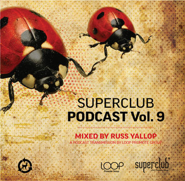 2012-09-15 - Russ Yallop - Superclub Podcast Vol.9.jpg